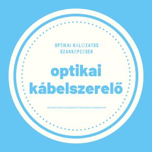 Optikai kábelszerelő tanfolyam